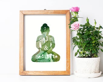 Downloadable Buddha art - digital file - Buddha watercolor - I am calm and meditate - printable buddha painting - illustration let go green