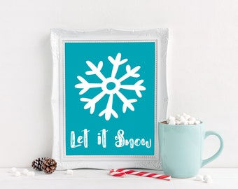 Let it Snow Printable - Let it Snow Sign - Instant Download Christmas - Christmas Printable - Blue Christmas Decor - Winter Decor - Snow Art