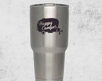 Happy Camper Custom Yeti Engraved Tumbler with lid PERSONALIZED Gift Idea etched yeti inspired  tumbler Rambler 30 ounce steel tumbler