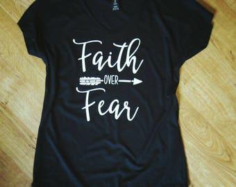 Faith Over Fear | Faith Shirt | Faith Over Fear Shirt | Christian Shirts | Women of Faith Shirts | Custom Shirt | Gifts for her