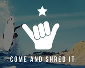 Come and Shred it Decal -...