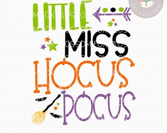 Halloween SVG, Little Miss Hocus Pocus Svg, Halloween SVG File, Ghoul Svg, Trick or Treat Svg, Cutting File, Halloween Cut File, Amok svg