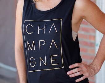 Champagne, Classy, Muscle Tank, Champagne Tank Top, Gold foil, Black Tank, Cute shirt, mimosas, Custom design shirt