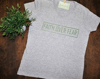 Cotton T Shirt | Womens Cotton T Shirt | Faith Over Fear T Shirt | Womens Tee | Womens Cotton Tee | Womens Clothing | Womens V Neck Shirt