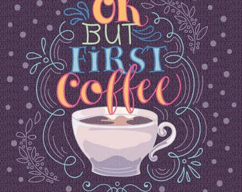 Ok but first coffee lettering. Vector illustration
