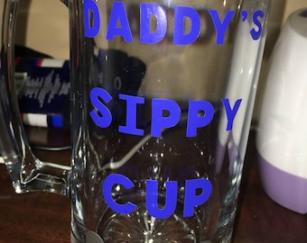 """Daddy""""s Sippy Cup"""