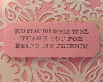 Geeting Card - Friendship - Thank You f Being My Friend - Openwork Die Cut
