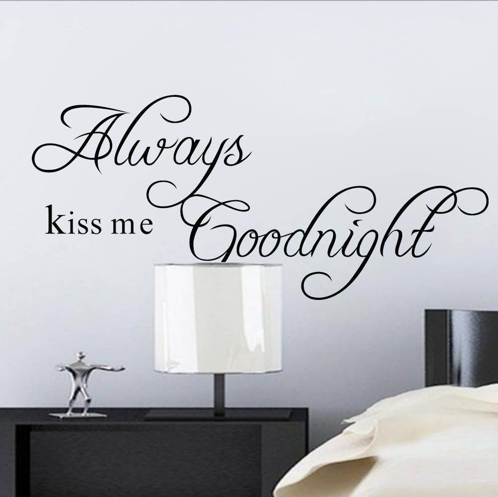 Always Kiss Me Goodnight Wall Sticker Love Kiss Vinyl Wall Quote Sticker  Decal Part 66