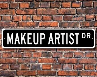 Makeup Artist, Makeup Artist Gift, Makeup Artist sign, movie studio, theater, TV shows, Custom Street Sign, Quality  Metal Sign