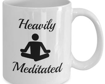 heavily meditated yoga meditation funny coffee and tea mug ceramic 11oz
