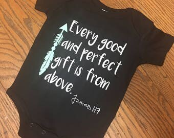 Baby Onesie - Every Good and Perfect Gift Comes From Above