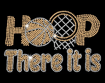 Hoop There It Is Basketball Bling Rhinestone Transfer T shirt