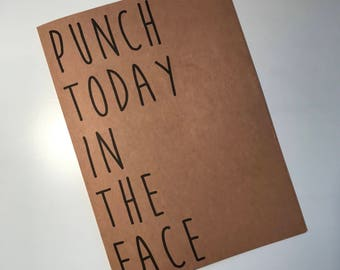 ClemmieLouCards - Punch today in the Face - greeting card