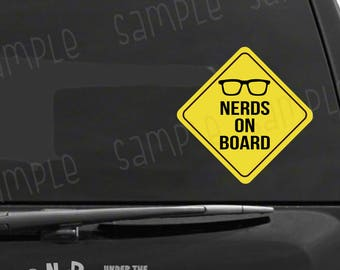 Nerds on Board with Glasses Decal, Nerdy Vinyl Gift Decal, Funny Baby on Board Decal, Nerdy Gift, Geeky Gift, Funny Baby Gift, UV Resistant