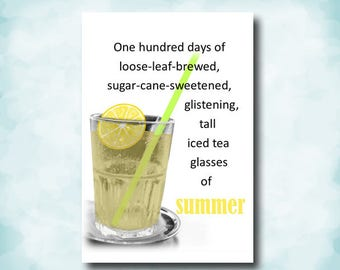 Tall glass, iced tea, fluffy clouds, smile and relax, life is good, in the summertime, digitally tinted, black and white, photo card