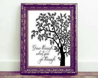 Grow through what you go through. Printable wall art, Quote, Motivational, Inspirational