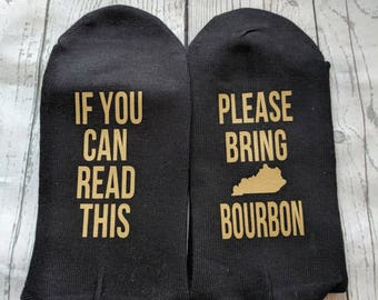 Bourbon gift, If You Can Read Please Bourbon, Wine lover gift,  Mom gift Sister gift Birthday for her anniversary gift
