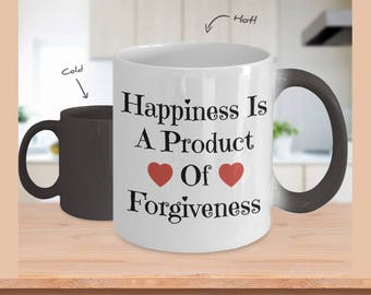 Coffee Mug / Happiness is / Forgiveness / Color Changing