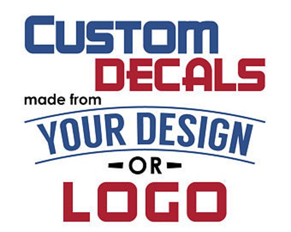 Custom Decal Custom Window Decal Personalized Car Decal - Make your own decal for car