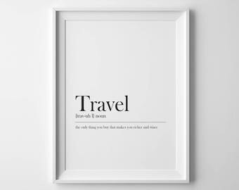 Travel Definition, Printable Art, Typography, 8x10, 4:5 Ratio, Modern Wall Art, Instant Download, Digital Print, Funny Quote