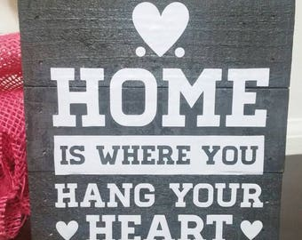 Home is where you hang your heart, Wall Decor, Hanging sign, Home, Sign, Home Decor, Love Home