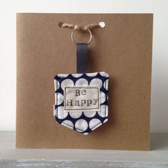 Inspirational Key-Ring card/gift Be happy