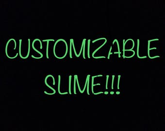 Customizable 8 oz Slime!