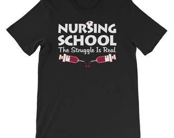 Nursing School The Struggle Is Real Funny Nurse Short-Sleeve Unisex T-Shirt