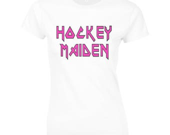Ladies Hockey T-Shirt, Hockey Maiden, One For all You Hockey Loving Rock Fans! Fantastic Field Hockey Gifts & Clothing For The Family