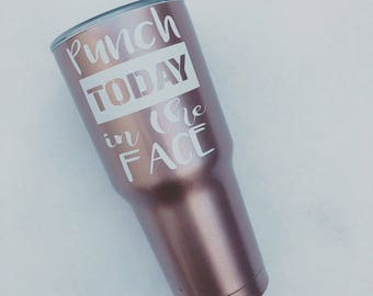 Punch Today in the Face Decal - punch today sticker- sarcastic motivation -