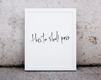 this too shall pass | hand lettered | instant download | digital print | home decor | printable
