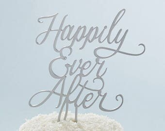 Wedding Cake Topper - Happily Ever After Silver Script - Bridal Shower Engagement Party Fairy Tale Theme - MW34094
