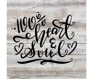 100% Heart and soul decal  5x6