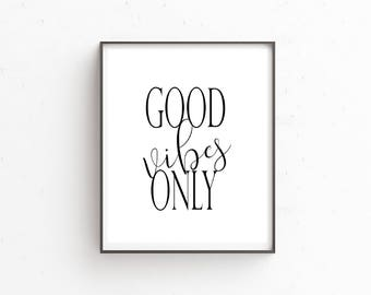 Good Vibes Only 8x10 Typography Print