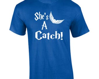 T-Shirt Shes A Catch Funny Custom Shirt & Ink Color