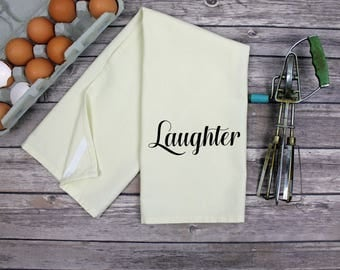Kitchen Dish Towel - Tea Towel - Laughter