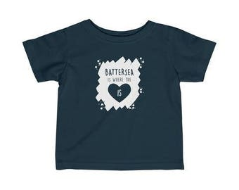 Battersea Is Where The Heart Is Infant T-Shirt