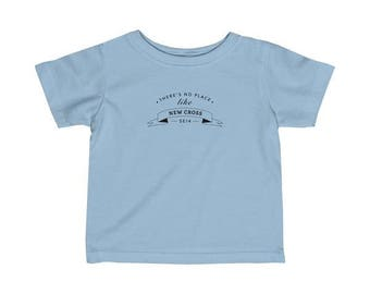 There's No Place Like New Cross Infant T-Shirt