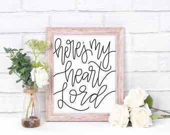 Digital Print- Here's My Heart Lord
