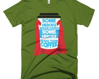 Some Heroes Wear Capes Short-Sleeve T-Shirt