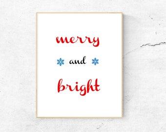 Merry & Bright 9 x 6 Print Digital Download