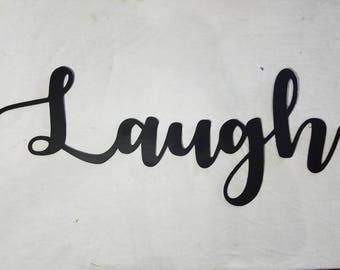 Steel Laugh Sign