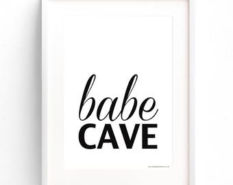 Babe Cave, Babe cave poster, babe cave print, framed babe cave, framed poster, framed print