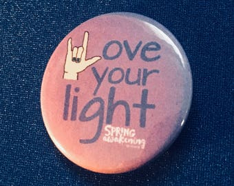 Love Your Light Button