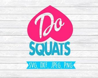 Fitness Svg, Squat Svg, Workout Svg, Cut file for, Silhouette, Cricut, Shirt Design, SVG, DXF, PNG, Cutting file, Gym Svg, Funny Svg, Design