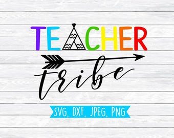 Teacher Tribe, Svg, Dxf, Svg files for, Silhouette, Cricut, Teaching Svg, Teacher Svg, School Svg, Kinder Tribe, Teacher, Tee pee, Cut files