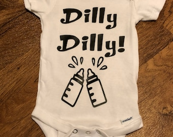 Dilly Dilly! Onesie