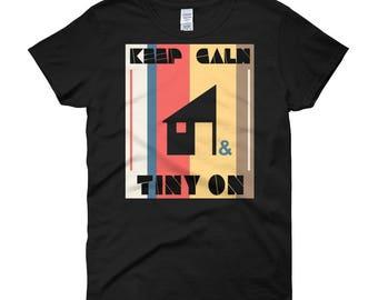 Keep Calm & Tiny On Women's short sleeve t-shirt