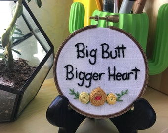 But butt, bigger heart
