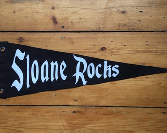 Sloane Rocks!! Pennant Flag